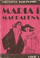 Maria i Magdalena. Część 1