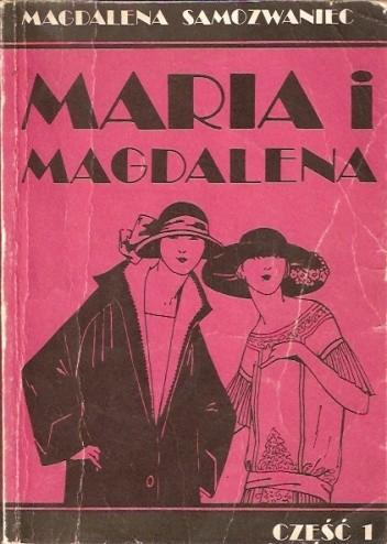 Okładka książki Maria i Magdalena. Część 1
