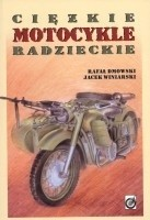 Okładka książki Ciężkie Motocykle Radzieckie