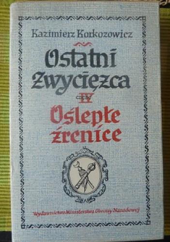 Okładka książki Oślepłe źrenice