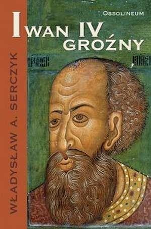 Okładka książki Iwan IV Groźny