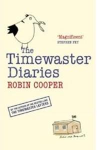Okładka książki The Timewaster Diaries. A Year in the Life of Robin Cooper