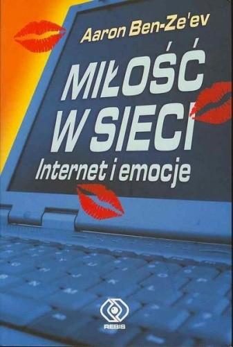 Okładka książki Miłość w sieci. Internet i emocje