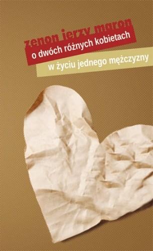 Okładka książki O dwóch różnych kobietach w życiu jednego mężczyzny