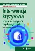 Okładka książki Interwencja kryzysowa. Pomoc w kryzysach psychologicznych