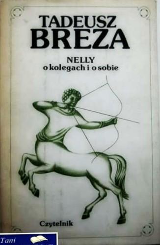 Okładka książki Nelly.O kolegach i o sobie. Wspomnienia i eseje