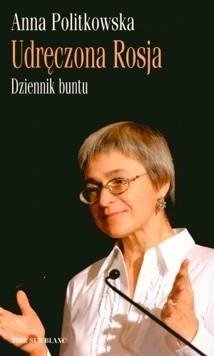 Okładka książki Udręczona Rosja. Dziennik buntu