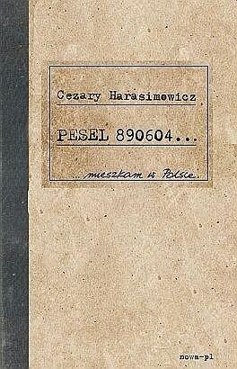 Okładka książki PESEL 890604... mieszkam w Polsce