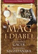 Mag i diabeł - Agnieszka Szczepańska