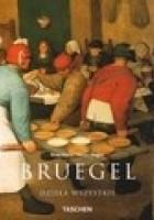 Pieter Bruegel Starszy około 1525-1569. Chłopi, dziwacy i demony