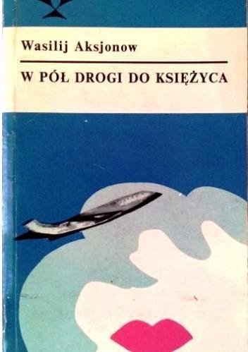 Okładka książki W pół drogi do księżyca