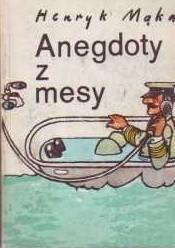 Okładka książki Anedgoty z mesy