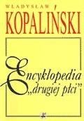Encyklopedia drugiej płci Kopaliński Władysław