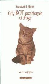 Okładka książki Gdy kot przebiegnie ci drogę