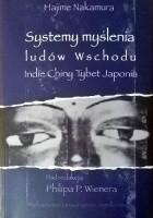 Systemy myślenia ludów Wschodu. Indie - Chiny - Tybet - Japonia