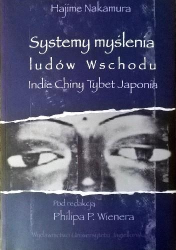 Okładka książki Systemy myślenia ludów Wschodu. Indie - Chiny - Tybet - Japonia