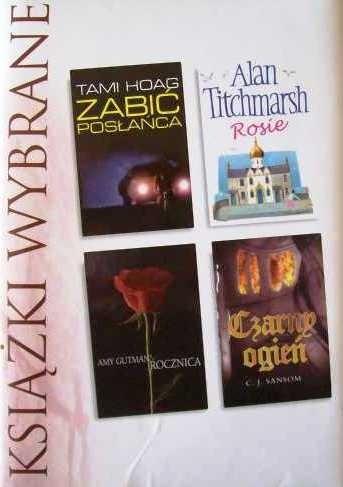 Okładka książki Zabić posłańca; Rosie; Rocznica; Czarny ogień