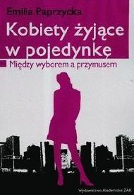 Okładka książki Kobiety żyjące w pojedynkę