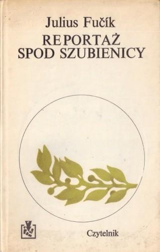 Okładka książki Reportaż spod szubienicy