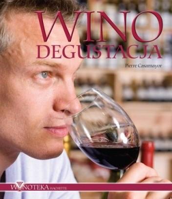 Okładka książki Wino. Degustacja