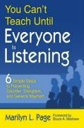 Okładka książki You Can't Teach Until Everyone Is Listening: Six Simple Steps to Preventing Disorder, Disruption, and General Mayhem