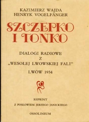 Okładka książki Szczepko i Tońko : djalogi radjowe z Wesołej lwowskiej fali