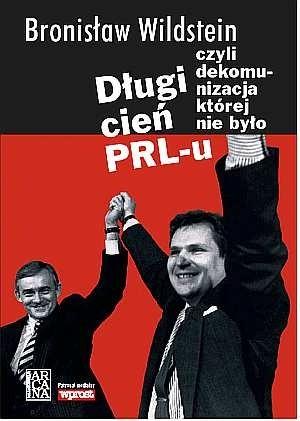 Okładka książki Długi cień PRL-u czyli Dekomunizacja której nie było