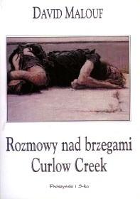 Okładka książki Rozmowy nad brzegami Curlow Creek