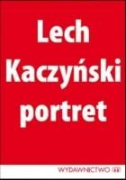 Lech Kaczyński: Portret