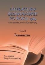 Okładka książki Literatury słowiańskie po roku 1989. Feminizm