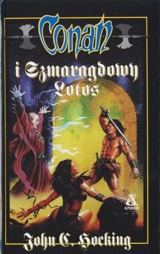 Okładka książki Conan i Szmaragdowy Lotos