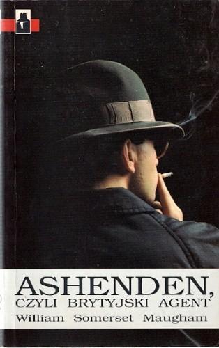 Okładka książki Ashenden czyli Brytyjski agent
