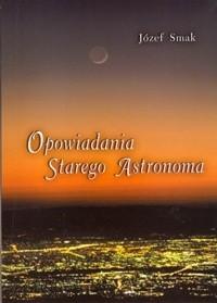 Okładka książki Opowiadania starego astronoma