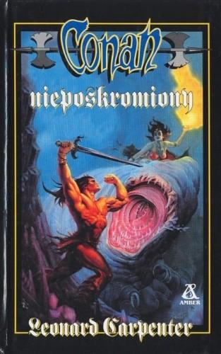Okładka książki Conan nieposkromiony