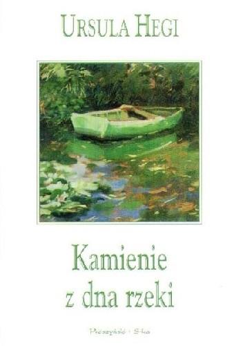 Okładka książki Kamienie z dna rzeki