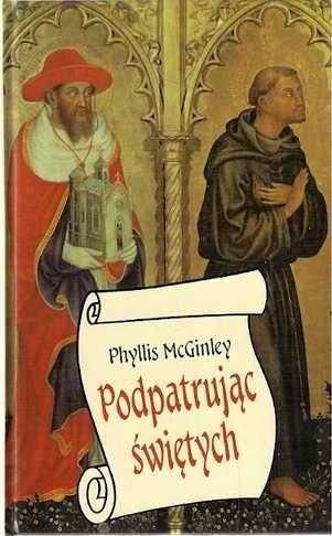 Okładka książki Podpatrując świętych