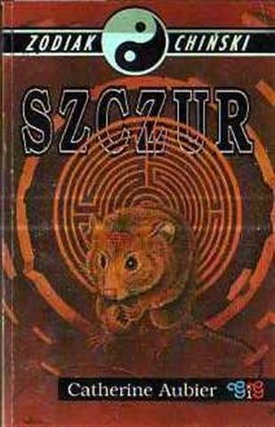 Okładka książki Zodiak chiński. Szczur