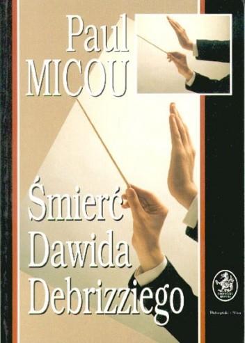 Okładka książki Śmierć Dawida Debrizziego