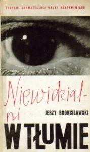 Okładka książki Niewidzialni w tłumie