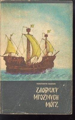 Okładka książki Zdobywcy mroźnych mórz