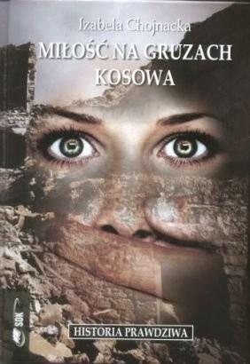 Okładka książki Miłość na gruzach Kosowa