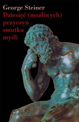 Okładka książki Dziesięć (możliwych) przyczyn smutku myśli