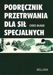 Okładka książki Podręcznik przetrwania dla Sił Specjalnych