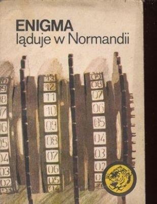 Okładka książki Enigma ląduje w Normandii