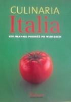 Culinaria Italia. Kulinarna podróż po Włoszech
