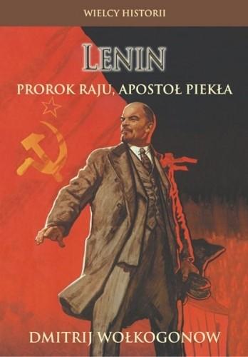 Okładka książki Lenin: Prorok raju, apostoł piekła
