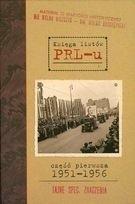 Okładka książki Księga listów PRL-u. Część pierwsza 1951-1956