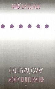 Okładka książki Okultyzm, czary i mody kulturalne