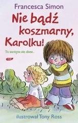 Okładka książki Nie bądź koszmarny, Karolku!