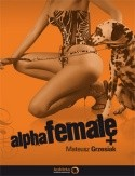 Okładka książki Alpha Female